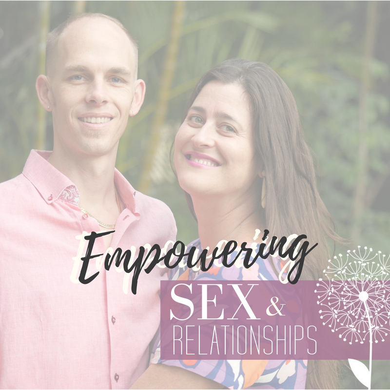 Empowering Sex & Relationships