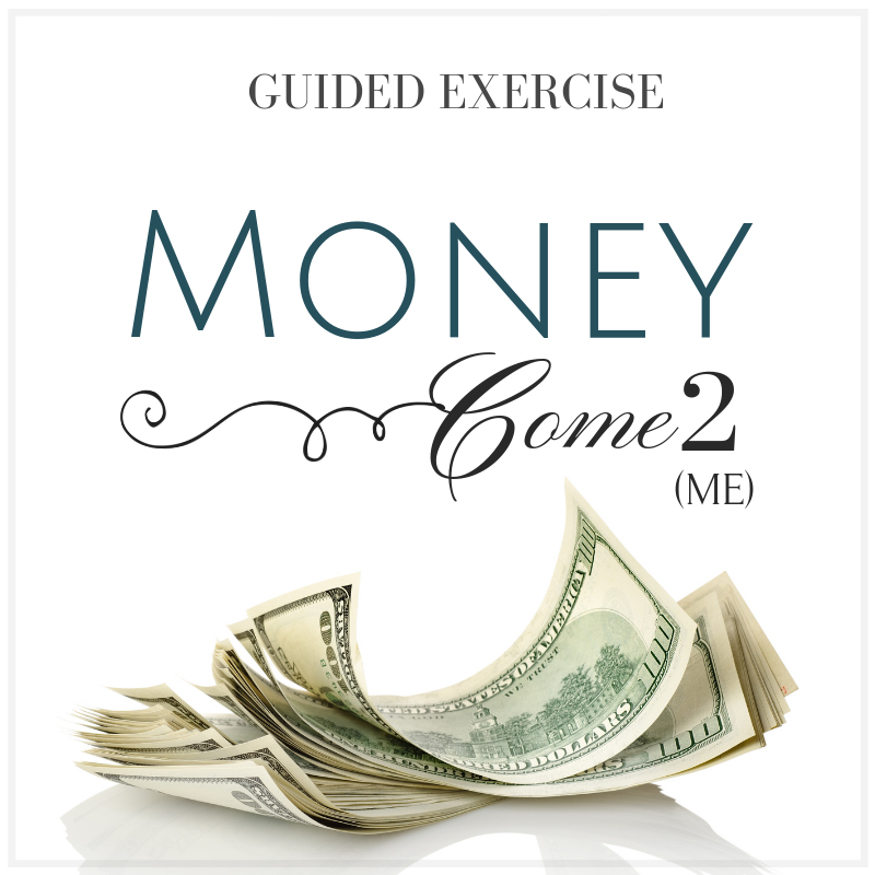 English: Money Come 2 Me - Guided Exercise