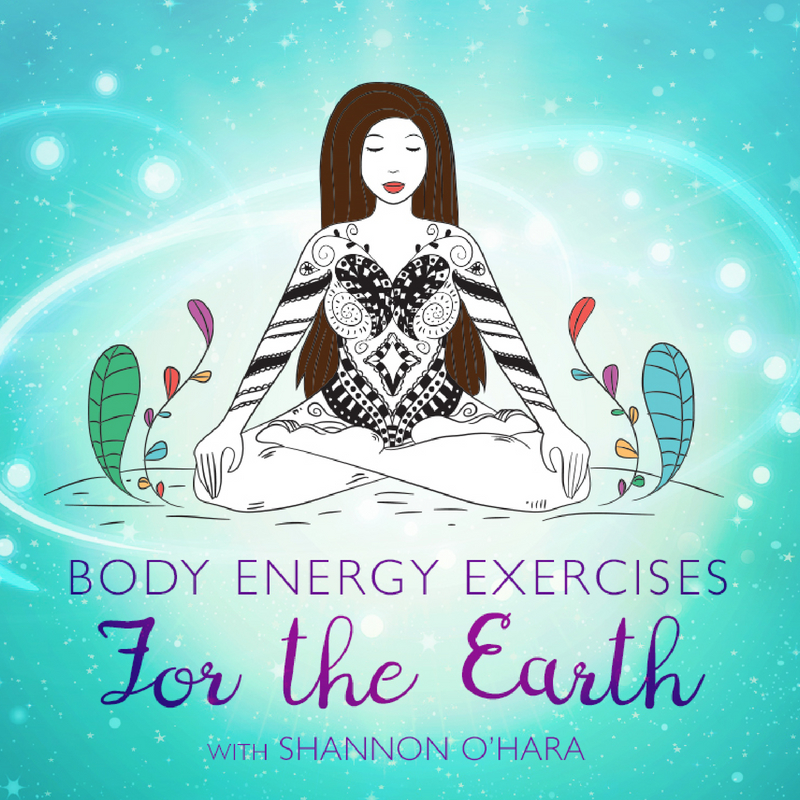 Body Energy Exercises for the Earth